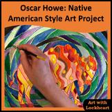 Oscar Howe: Native American Style Art Project