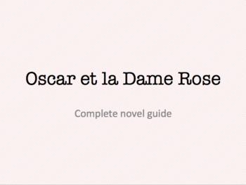 Oscar et la Dame Rose : novel guide