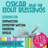 Oskar and the Eight Blessings Mentor Text Unit - Grades 3-