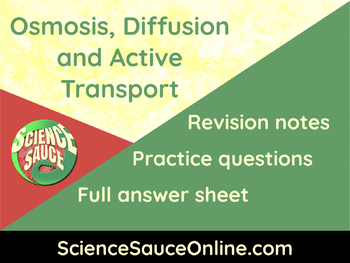 Osmosis, Diffusion and Active Transport - Handout and practice questions