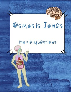 Osmosis Jones Movie questions ONLY