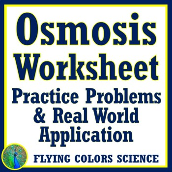 Osmosis Worksheet - Cell Membranes, Homeostasis NGSS MS-LS1-2 HS-LS1-3