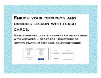 Osmosis and Diffusion Flash Cards or Homework