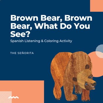 Oso pardo, oso pardo (Brown Bear, Brown Bear) Spanish Activity Sheet
