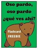 Oso pardo, oso pardo: que ves ahi? Flashcard FREEBIE