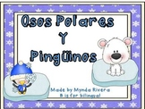 Osos Polares y Pinguinos (Polar Bears & Penguins in Spanish)