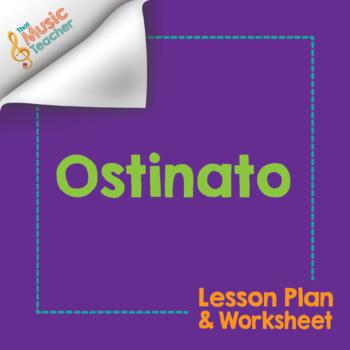 Ostinato Composition Lesson Plan & Worksheet