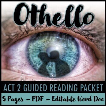 Othello Act 2 Guided Reading Packet