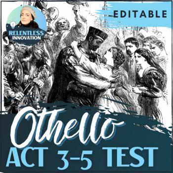 Othello Act 3-5 Test