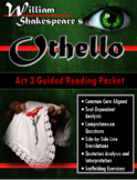 Othello Act 3 Guided Reading Packet