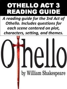 """Othello"" Act 3 Reading Guide"