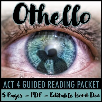 Othello Act 4 Guided Reading Packet PLUS PowerPoint