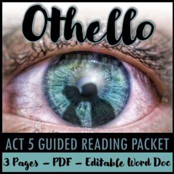 Othello Act 5 Guided Reading Packet PLUS PowerPoint