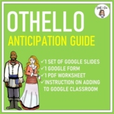 Othello Anticipation Guide | Google Classroom | Digital