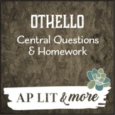 Othello Central Questions & Homework