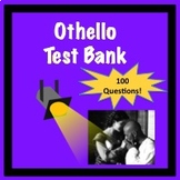 Othello Test Bank 100 Questions!