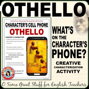 OTHELLO CHARACTERIZATION ACTIVITY Character Smart Phones!