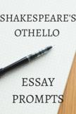 Othello Essay Prompts