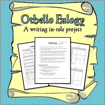 Othello Eulogy Assignment