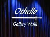Othello Gallery Walk: Writing and Image Analysis Activity