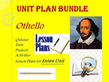 Othello Lesson Plan Bundle for Entire Unit (One Full Marking Period)
