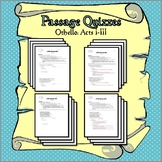 Othello Passage Quizzes: Acts I-III (includes 2 quiz versi