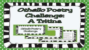 Othello Poetry Challenge: A Tritina