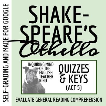Othello Quiz - Act 5 (Common Core Aligned)