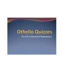 Othello Quizzes - Do You Understand Shakespeare?