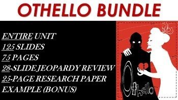 Othello Shakespeare Unit Bundle - Lessons & Materials (One Full Marking Period)