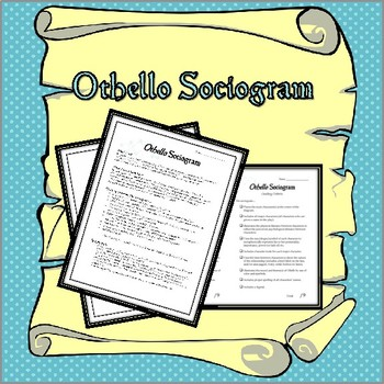 Othello: Sociogram (samples, assignment and grading criteria)