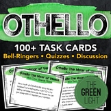 Othello Task Cards: Activities, Quizzes, Discussion Questions, Bell-Ringers