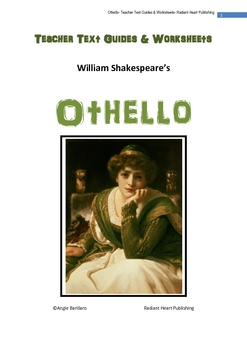 Othello- Teacher Text Guides and Worksheets
