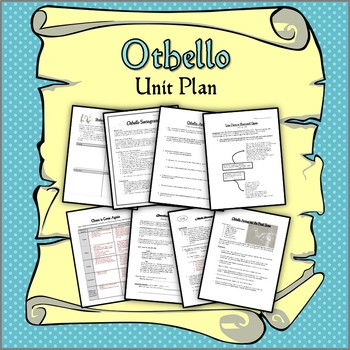 Othello Unit Plan: Engaging Lessons and Materials for Four Weeks!