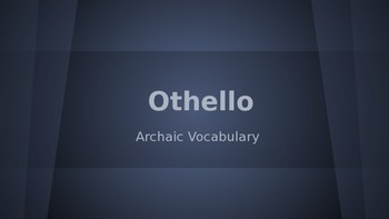 Othello Vocabulary (Adapted Frayer Model) Power Point