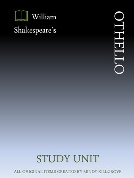 """Othello"" by William Shakespeare- Complete Study Unit"