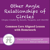 Other Angle Relationships of Circles (Lesson with Homework)