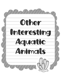 Other Aquatic Animals. Research Template Packet. Apologia Zoology 2. Lesson 13