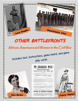 Other Battlefronts game - African Americans & women in the Civil War, with text