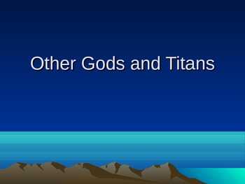 Other Greek Gods, Titans, and Romans