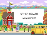 Other Health Impairments Power Point