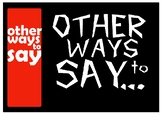 Other Ways to Say - Poster series