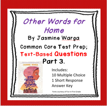 Other Words for Home:  Comprehension Questions (Part 3)