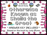 Otherwise Known as Sheila the Great (Judy Blume) Novel Study / Comprehension