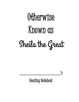Otherwise Known as Sheila the Great Reading Comprehension Notebook
