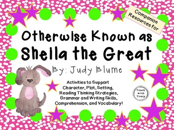 Otherwise Known as Sheila the Great by Judy Blume: A Complete Novel Study!