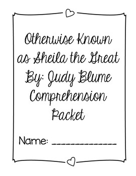 Otherwise Known as Shelia the Great Comprehension Packet