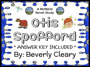 Otis Spofford (Beverly Cleary) Novel Study / Reading Comprehension