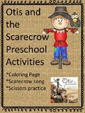 Otis and the Scarecrow Preschool Activities