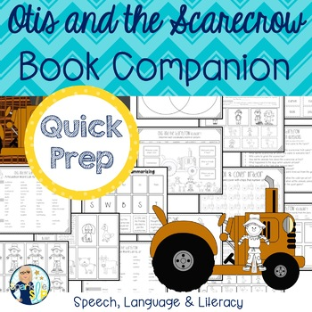 Otis and the Scarecrow Book Companion:  Speech Language and Literacy